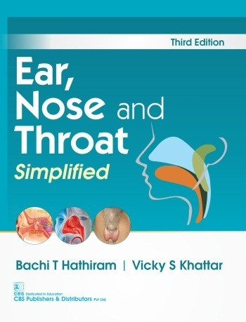Ear, Nose and Throat Simplified, 3/e