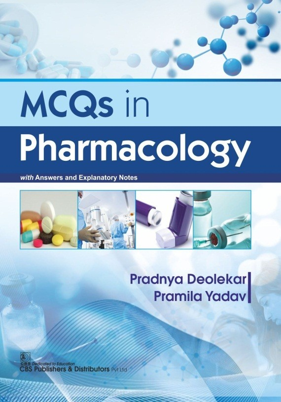 MCQs in Pharmacology with Answers and Explanatory Notes
