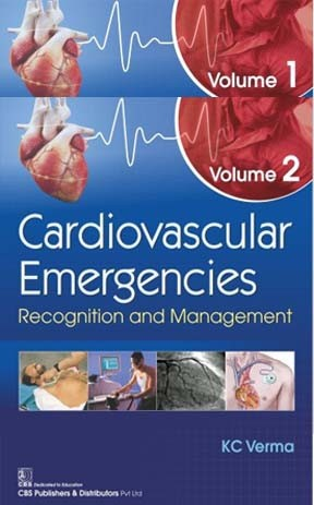 Cardiovascular Emergencies Recognition and Management, Volume 1 & 2