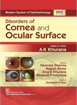 Modern System of Ophthalmology (MSO) Series Disorders of Cornea and Ocular Surface