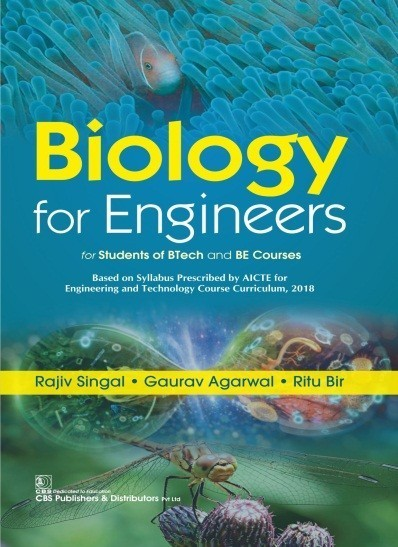 Biology for Engineers for Students of BTech and BE Courses, 2nd Reprint