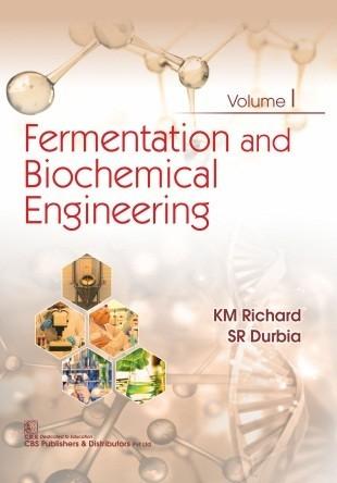 Fermentation and Biochemical Engineering, Volume 1
