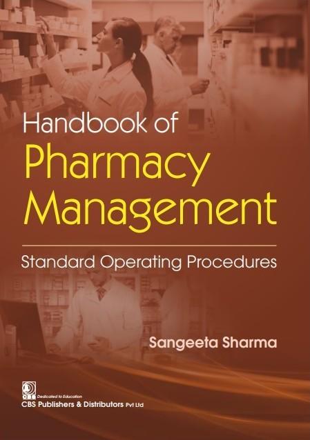 HANDBOOK OF PHARMACY MANAGEMENT STANDARD OPERATING PROCEDURES (PB 2021)