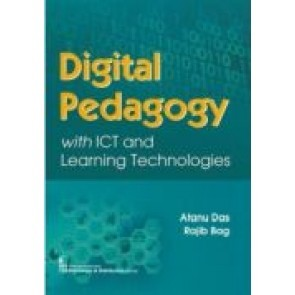 Digital Pedagogy with ICT and Learning Technologies
