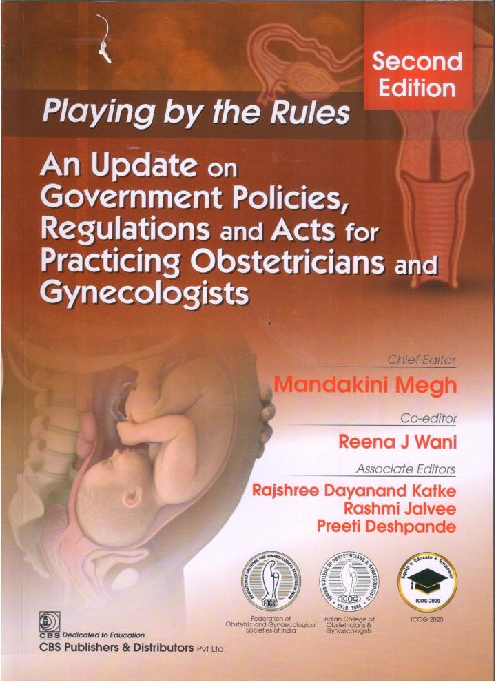 Playing by the Rules An Update on Government Policies, Regulations and Acts for Practicing Obstetricians and Gynecologists