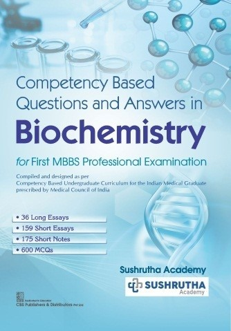 Competency Based Questions and Answers in Biochemistry for First MBBS Professional Examination