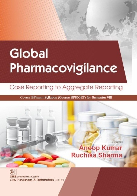 Global Pharmacovigilance Case Reporting to Aggregate Reporting