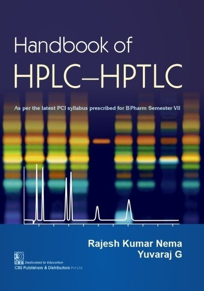 Handbook of HPLC—HPTLC As per the latest PCI syllabus prescribed for BPharm Semester VII