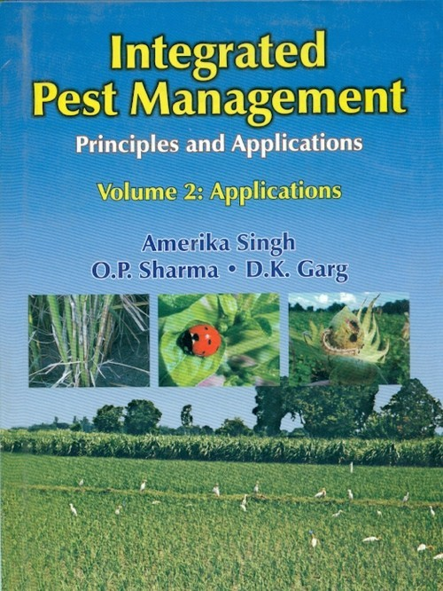 Integrated Pest Management Principles And Applications, Vol.2 Applications