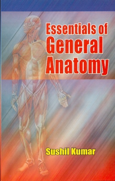Essentials Of General Anatomy