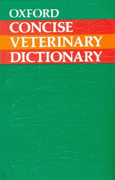 Oxford Concise Veterinary Dictionary (Pb)