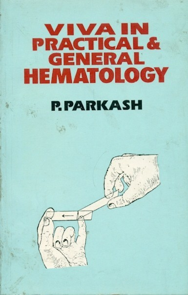 Viva In Practical & General Hematology