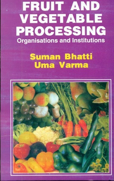 Fruit And Vagetable Processing Organisations & Institutions