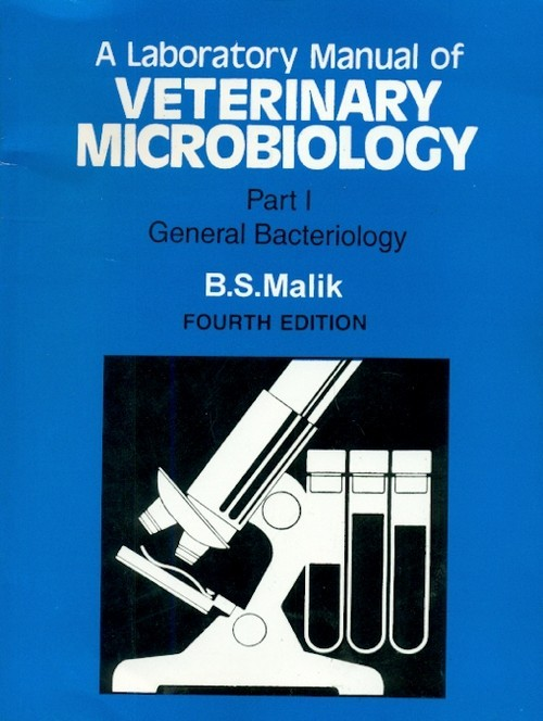 A Laboratory Manual Of Veterinary Microbiology, 4E, Part 1