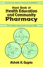 Handbook of Health Education And Community Pharmacy