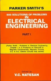 Parker Smith's 500  Solutions Of Problems In Electrical Engineering, Part 1 (Pb)