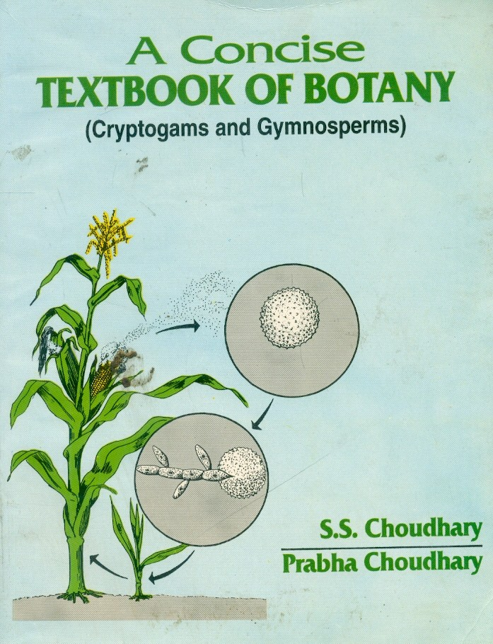 A Concise Tb Of Botany (Cryptogams & Gymnosperms)