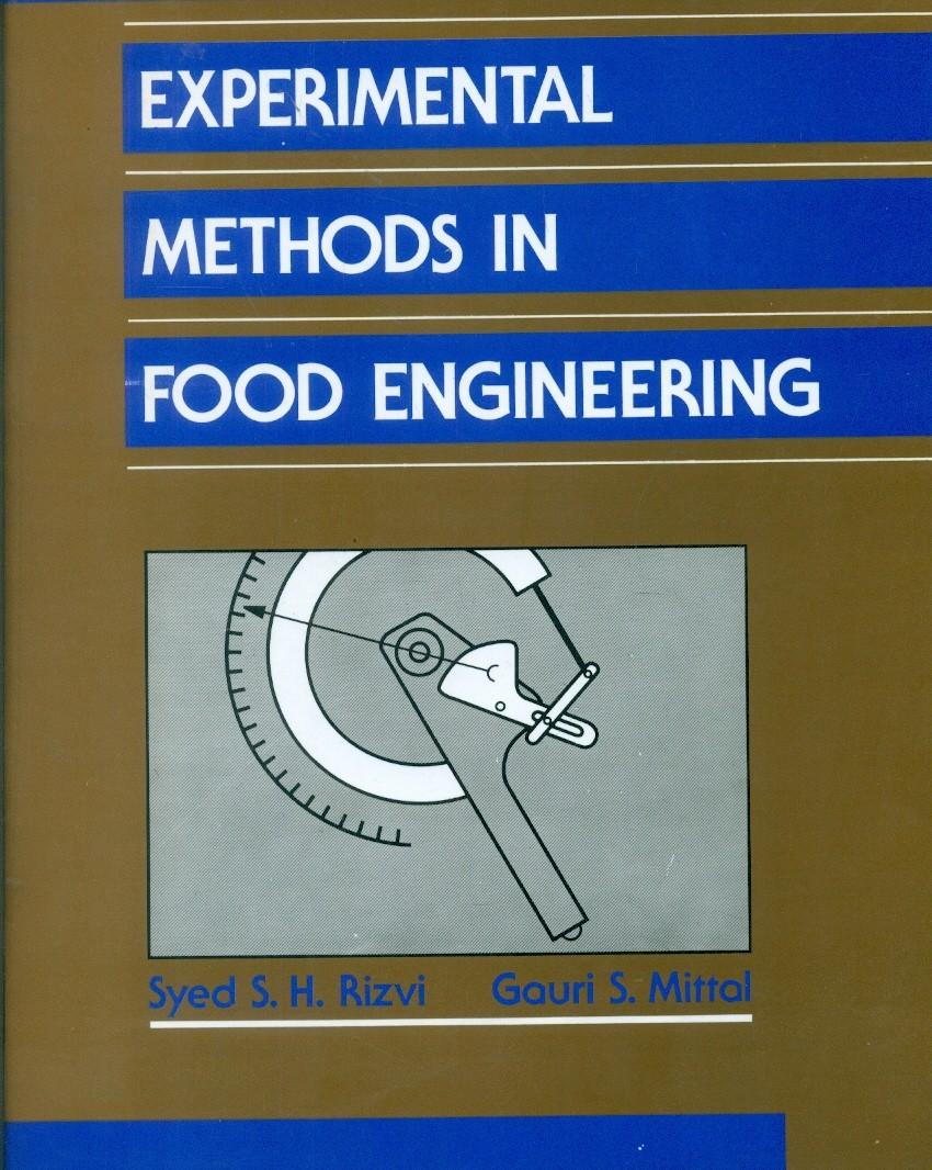 Experimental Methods In Food Engineering