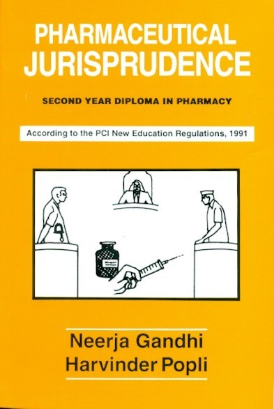 Pharmaceutical Jurisprudence (Second Year Diploma In Pharmacy)