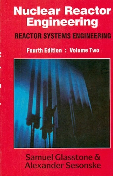 Nuclear Reactor Engineering  Vol 2,  4E (Pb)