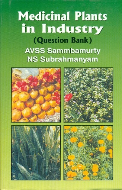 Medical Plants In Industry (Question Bank)