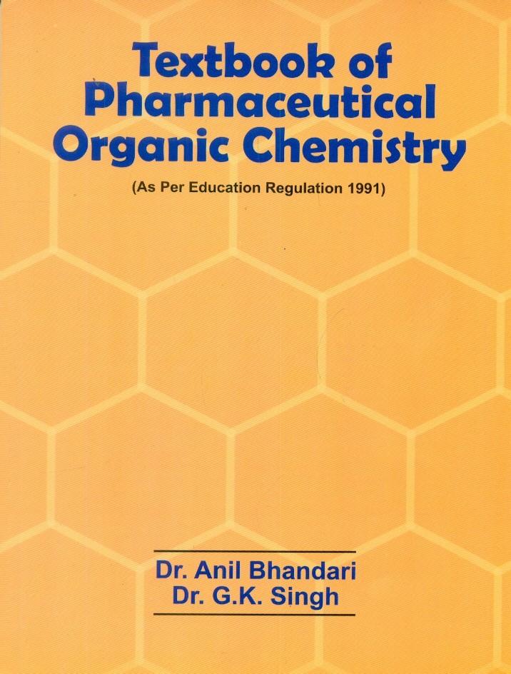 Textbook of Pharmaceutical Organic Chemistry
