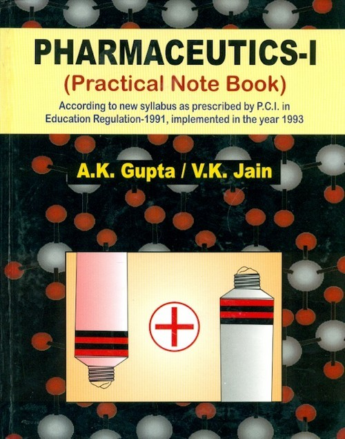 Pharmaceutics-I (Practical Note Book) (19th reprint)