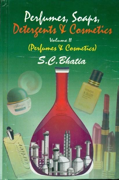 Perfumes, Soaps, Detergents & Cosmetics, Vol. 2 (Perfumes & Cosmetics)