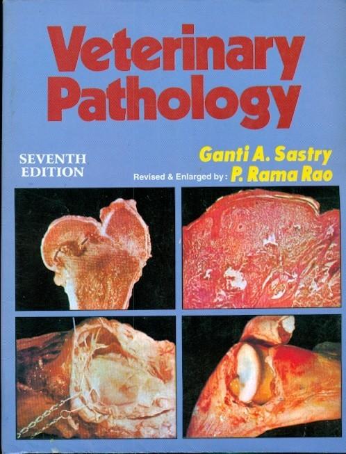 Veterinary Pathology, 7/E