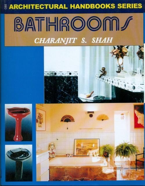 Architectural Handbooks Series Bathrooms (Pb 2015)