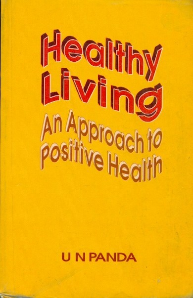 Healthy Living (An Approach To Positive Health)