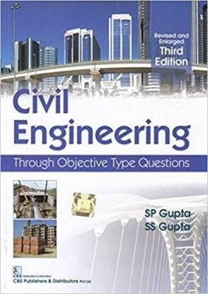 Civil Engineering Through Objective Type Questions Revised and Enlarged