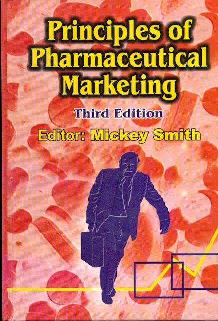 Principles Of Pharmaceutical Marketing, 3E