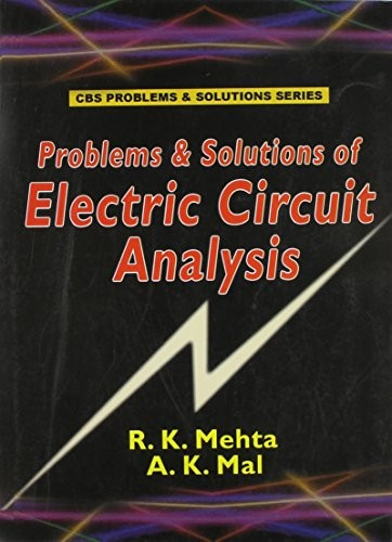 Problems & Solutions Of Electric Circuit Analysis (Pb 2015)