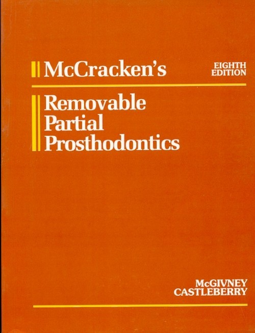 Mccrackens Removable Partial Prosthodontics, 8E