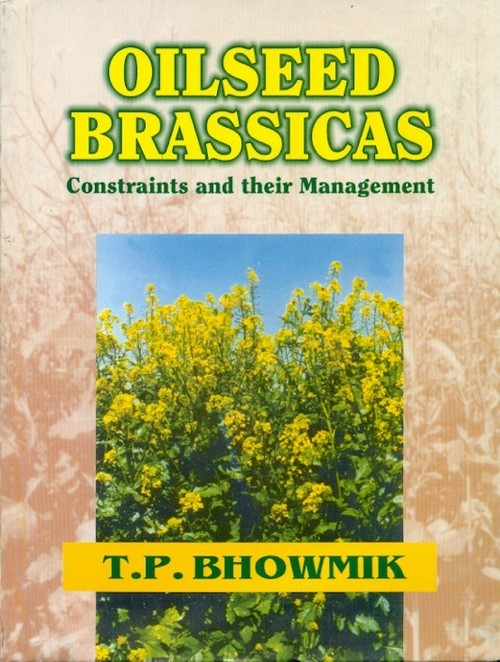 Oilseed Brassicas: Constraints & Their Management