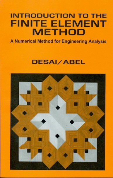 Introduction To The Finite Element  Method: A Numerical Method For Enginneering Analysis