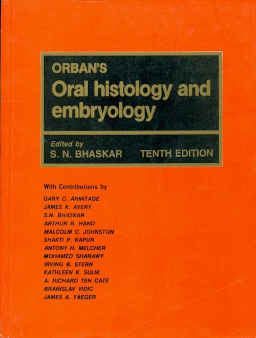 Orbans Oral Histology And Embryology, 10E