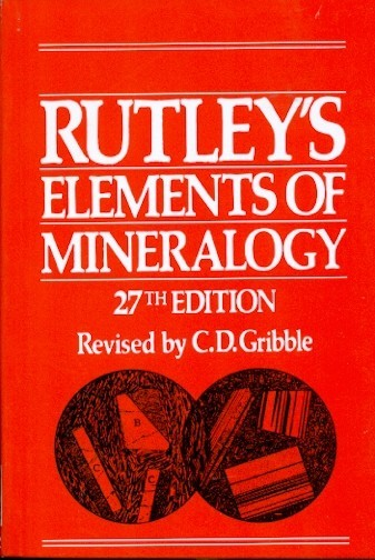Rutleys Elements Of Mineralogy  27Ed (Pb 2005)