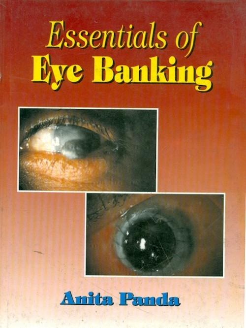 Essentials Of Eye Banking