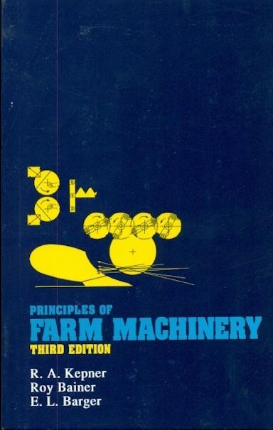 Principles Of Farm Machinery, 3E  (Pb)