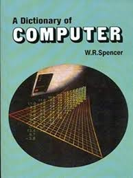 A Dictionary Of Computer