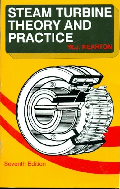 Steam Turbine Theory And Practice, 7E