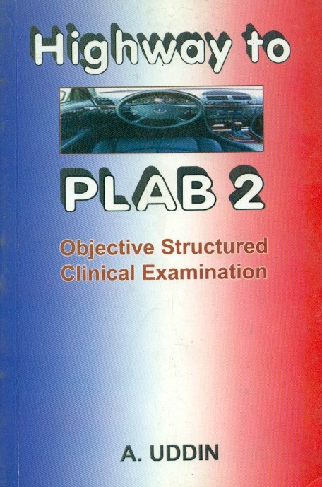 Highway To Plab 2 Objective Structured Clinical Examination