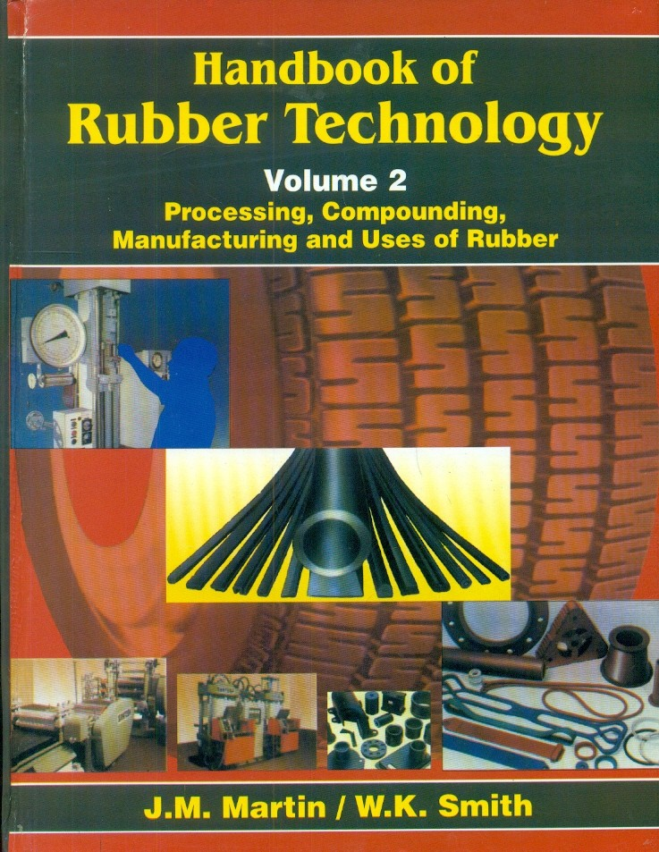 Handbook Of Rubber Technology, Vol. 2