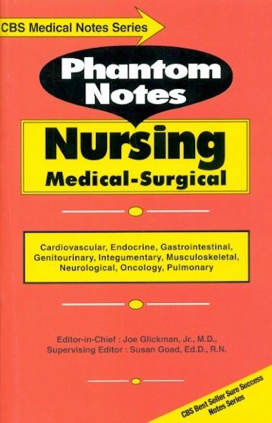 Phantom Notes Nursing Medical Surgical (Cbs Medical Notes Series ) Pb