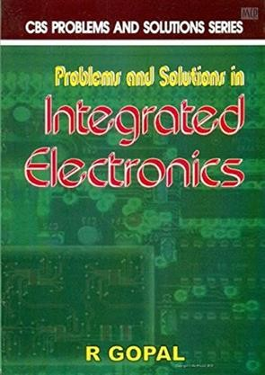 Problems And Solutions In Integrated Electronics (Pb-2013)