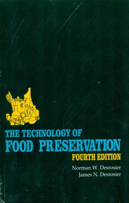The Technology Of Food Preservation, 4E