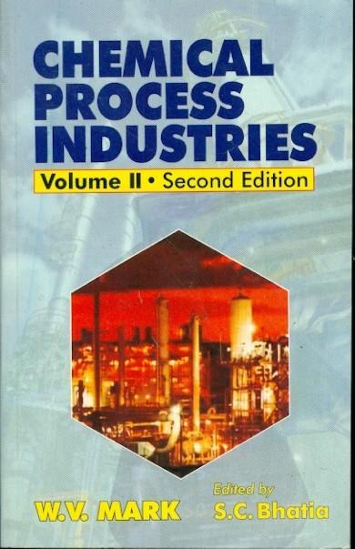 Chemical Process Industries, 2E, Vol Ii (Pb 2015)