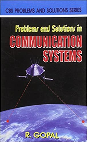 Problems And Solutions In Communication Systems